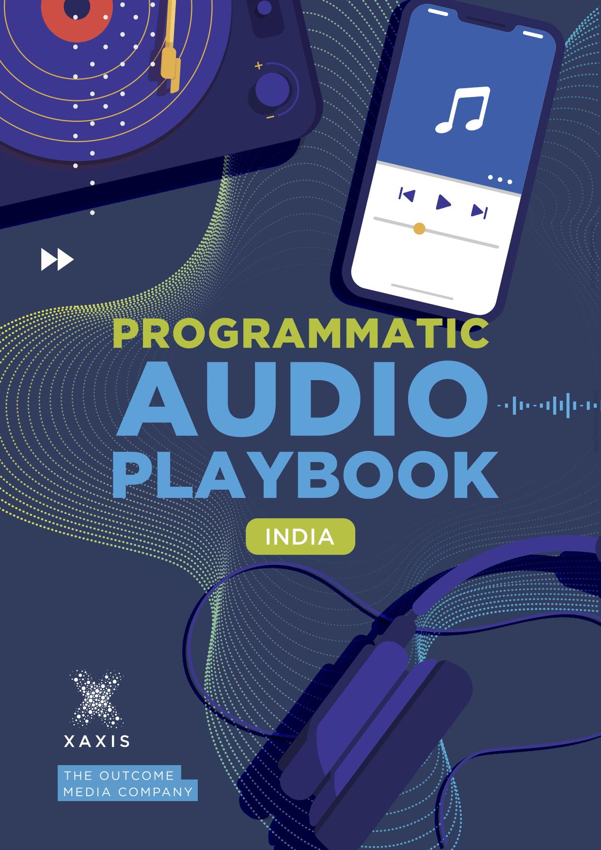 India's Programmatic Audio Playbook